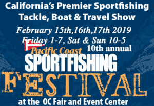 2019 Pacific Coast Sportfishing Magazine Festival @ Orange County Fair and Event Center | Costa Mesa | California | United States